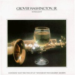 winelight Grover Washington Jr.